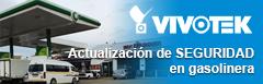 VOVOTEK actualiza seguridad en estación de gasolina